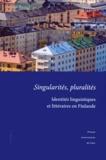 Martin Carayol et Rea Peltola - Singularités, pluralités - Identités linguistiques et littéraires en Finlande.