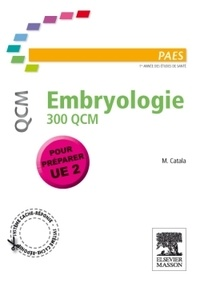 Martin Catala - Embryologie 300 QCM.