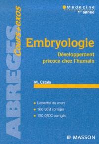 Embryologie. Développement précoce chez l'humain - Martin Catala |