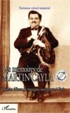 Martin Cayla - Les mémoires de Martin Cayla - Premier éditeur de musiques auvergnates à Paris. 1 CD audio