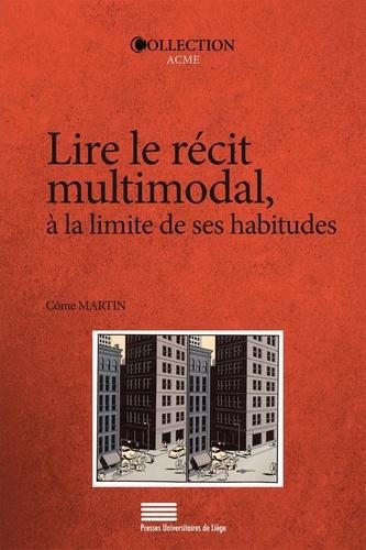 Lire Le Recit Multimodal A La Limite De Ses Martin Come Livres Furet Du Nord