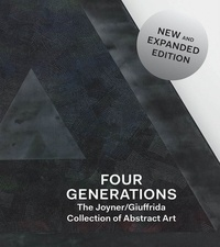 Martin Courtney - Four generations - The Joyner/Giuffrida collection of abstract art.