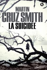 Martin Cruz Smith - La Suicidée.