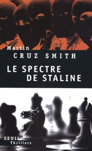 Martin Cruz Smith - Le spectre de Staline.