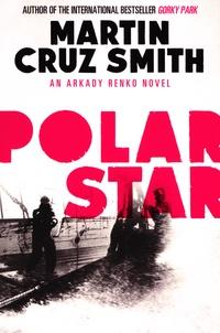 Martin Cruz Smith - Polar Star.