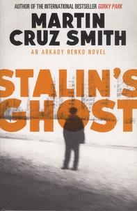Martin Cruz Smith - Stalin's Ghost.