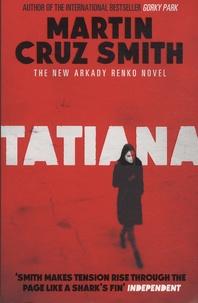 Martin Cruz Smith - Tatiana.