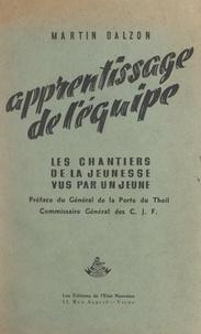 Martin Dalzon et Joseph de La Porte du Theil - Apprentissage de l'équipe - Les Chantiers de la jeunesse vus par un jeune.