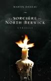 Martin Daneau - La sorcière de North Berwick  : Cyrielle.