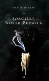 Martin Daneau - La sorcière de North Berwick  : Flaure.