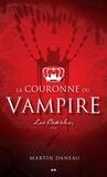 Martin Daneau - La couronne du vampire  : Les Orderles.
