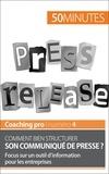 Martin Dawagne et  50 minutes - Comment bien structurer son communiqué de presse ? - Focus sur un outil d'information pour les entreprises.