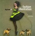Martin Dawber - The Big Book of Fashion Illustration.