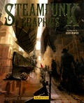 Martin de Diego et Antoni Cadafalch - Steampunk Graphics - The Art of Victorian Futurism.