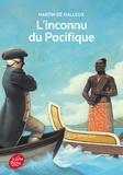 Martin de Halleux - L'inconnu du Pacifique - L'extraordinaire voyage du Capitaine Cook.