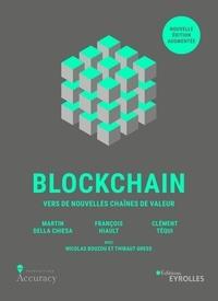 Martin Della Chiesa et François Hiault - Blockchain - Vers de nouvelles chaines de valeur.