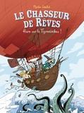 Martin Desbat - Le chasseur de rêves Tome 2 : Haro sur le Tigronimbus !.