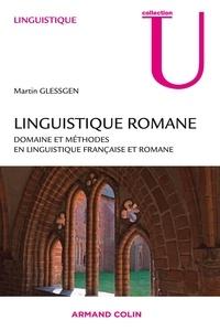 Martin-Dietrich Glessgen - Linguistique romane - Domaines et méthodes en linguistique française et romane.