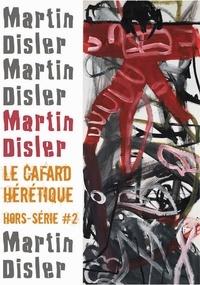 Martin Disler et Cyrille Latour - Le Cafard hérétique - hors-série n° 2.
