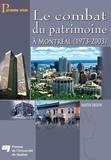 Martin Drouin - Le combat du patrimoine - Montréal (1973-2003).