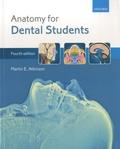 Martin E Atkinson - Anatomy for Dental Students.