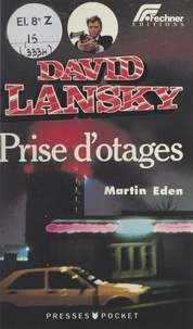 Martin Eden - David Lansky (2). Prise d'otages.