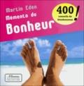 Martin Eden - Mémento du bonheur - 400 conseils de bienheureux.