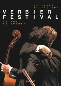 Martin Engstroem et Michèle Larivière - Verbier Festival - 25 ans au sommet.