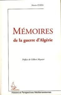 Martin Evans - Mémoires de la guerre d'Algérie.