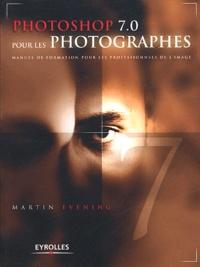 Martin Evening - Photoshop 7.0 pour les photographes.