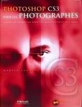 Martin Evening - Photoshop CS3 pour les photographes. 1 Cédérom