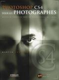 Martin Evening - Photoshop CS4 pour les photographes - Manuel de formation pour les professionnels de l'image. 1 DVD