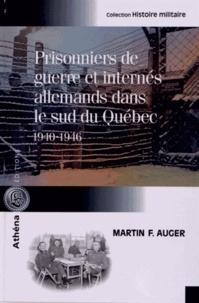 Prisonniers de guerre et internés allemands dans le sud du Québec (1940-1946).pdf