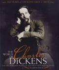 Martin Fido - The World of Charles Dickens - The Life, Times and Works of the Great Victorian Novelist.