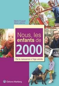 Ebook gratuit télécharger pdf Nous, les enfants de 2000  - De la naissance à l'âge adulte 9783831326006 FB2 PDB en francais
