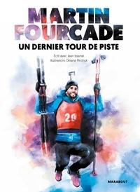 Martin Fourcade - Carnet de bord.