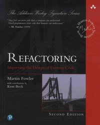 Martin Fowler - Refactoring - Improving the Design of Existing Code.