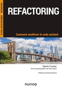 Téléchargez gratuitement votre livre en ligne Refactoring  - Comment améliorer le code existant 9782100801169 par Martin Fowler RTF ePub DJVU en francais