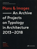 Martin Fröhlich et Anja Fröhlich - Plans & Images - An archive of Projects on Typology in Architecture 2013-2018.