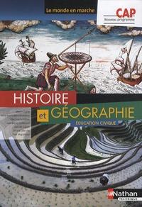 Martin Fugler et Anne-Marie Gérin-Grataloup - Histoire Géographie Education civique CAP - Livre de l'élève.