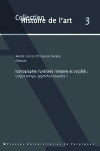 Galabria.be Iconographie funéraire romaine et société : corpus antique, approches nouvelles ? Image