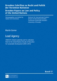 Martin Gerner - Lead Agency - UNESCO's Global Leadership and Co-ordination Role for the United Nations Decade of Education for Sustainable Development (2005–2014).