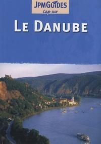 Martin Gostelow et Elke Frey - Le Danube.