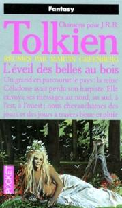 Martin-H Greenberg - Chansons pour J-R-R Tolkien Tome 3 : L'éveil des belles au bois.