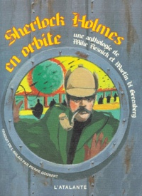 Martin-H Greenberg et Michael Resnick - Sherlock Holmes en orbite.