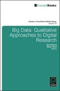 Martin Hand et Sam Hillyard - Big Data? - Qualitative Approaches to Digital Research.