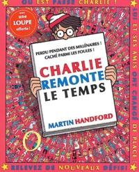 Martin Handford - Charlie remonte le temps.