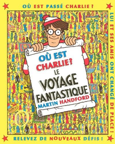 Martin Handford - Le voyage fantastique.