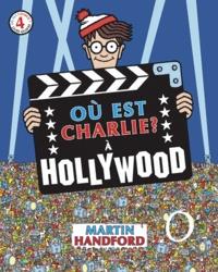 Martin Handford - Où est Charlie ? A Hollywood - Avec une mini loupe.