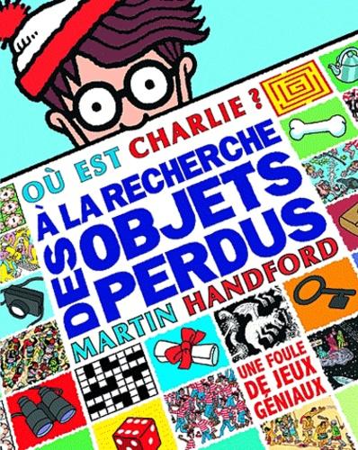 Ou Est Charlie A La Recherche Des Objets Perdus Album